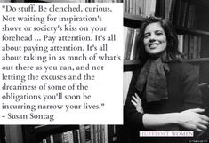 15 Quotes Every Woman Should Live By In 2015 / Susan Sontag / Insight <3