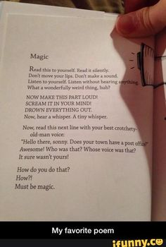 My favorite poem, this is the true magic of reading