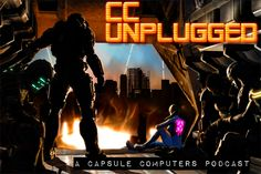 The CC Crew are back for another Capsule Computers CC Unplugged Podcast! What do the guy talk about this week?  Download the show and find out!