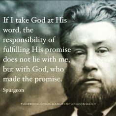 Charles Haddon (CH) Spurgeon June 1834 – 31 January was a British… Bible Verses Quotes, Faith Quotes, Scriptures, Pastor Quotes, Christian Life, Christian Quotes, Ch Spurgeon, 5 Solas, Charles Spurgeon Quotes