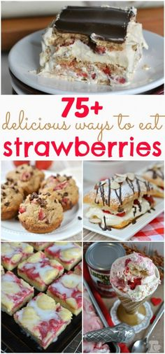 75 Delicious Ways to Enjoy Strawberries - Shugary Sweets Fruit Recipes, Sweet Recipes, Dessert Recipes, Recipies, Just Desserts, Delicious Desserts, Yummy Food, Yummy Treats, Sweet Treats