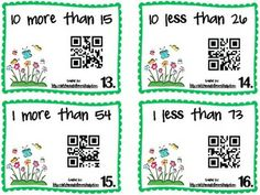 QR Code fun with 10 more/10 less 1 more/1less! Practice Number sense and help students find numbers 10 more/less or 1 more/less than a given number.