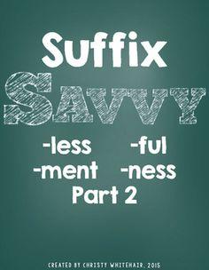 Suffix Savvy: -less, -ful, -ment, -ness Part 1 4th Grade Ela, Study Skills, Teacher Newsletter, Teacher Pay Teachers, Spelling, Sentences, Teaching, Activities, Education