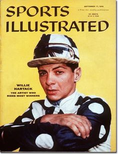 "Willie Hartack on the cover of ""Sports Illustrated"" September 17, 1956 issue."