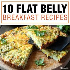 Breakfast recipes that help get rid of belly fat. #skinnyms