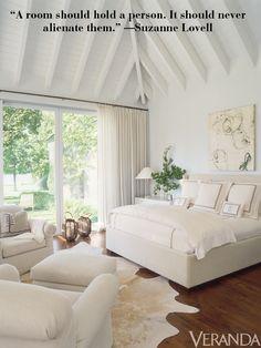 """""""A room should hold a person. It should never alienate them."""" —Suzanne Lovell Veranda  - Veranda.com"""