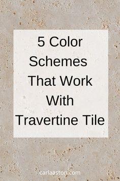5 Color Schemes To Update Travertine Tile Travertine Tile Backsplash, Travertine Bathroom, Travertine Floors, Bathroom Color Schemes, Bathroom Paint Colors, Paint Colours, Colour Schemes, Beige Tile Bathroom, Floor Colors