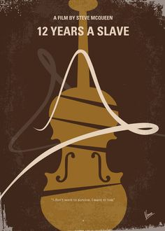 12 Years a Slave (2013) ~ Minimal Movie Poster by Chungkong #amusementphile