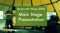 "Bushcraft Show 2016 main stage presentation entitled ""The Value Of Using Wilderness Skills Closer To Home"". (56min) This is the third time in the past few years I ha..."