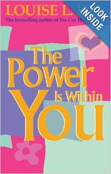 Power Is Within You: Louise Hay: 9781561700233: Amazon.com: Books