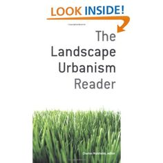 The Landscape Urbanism Reader: Charles Waldheim: 9781568984391: Amazon.com: Books