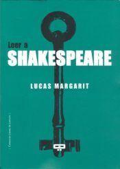 OK - Lucas Margarit, Leer a Shakespeare, ed. Quadrata