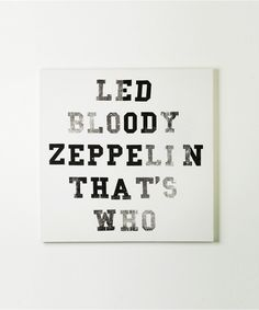 If the boys want a rock and roll room, this is a necessity. Even if they don't know who Led Zeppelin is. ;)