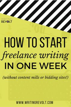 How to Start Freelance Writing in One Week (Without Content Mills!) - If you're looking for freelance writing tips or want to learn how to get started freelance writing fast, this post is for you! Check it out. :)