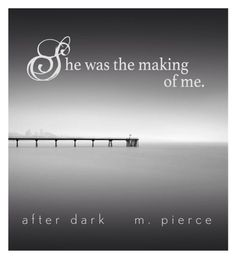 After Dark by M. Pierce Reader made graphic created by Michele.