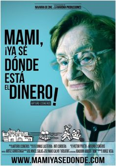 "Mami, ¡ya sé dónde está el dinero (2015) ""I know where the money is Mum"" de Arturo Cisneros - tt4641230"