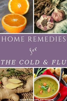 While there are no immediate fixes or miracle cures, these home remedies for the cold and flu work really well to quell those nasty symptoms, so you do not feel so miserable. Natural Cold Remedies, Cold Home Remedies, Herbal Remedies, Herbal Tinctures, Herbalism, Beef Recipes, Vegan Recipes, Kitchen Recipes, Flu