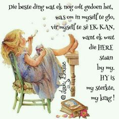 Afrikaans Quotes, Inspirational Qoutes, God Is Good, Words, Hoop, Lisa, Wisdom, Moving Quotes, Inspiration Quotes