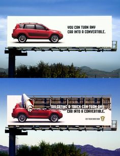 Advertising - You can turn any car into a convertible  Tailgating a truck can turn any car into a convertible