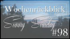 Josie´s little Wonderland: WochenrückblickSunny Sunday #98