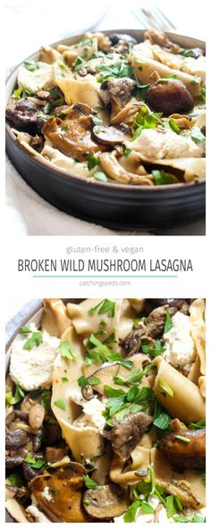 This Broken Wild Mushroom Lasagna recipe is warm, earthy and impressive, but is a secretly an easy to make and healthy gluten free and vegan dish!   CatchingSeeds.com