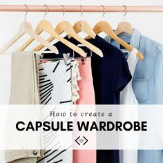 How to create a summer capsule wardrobe.png