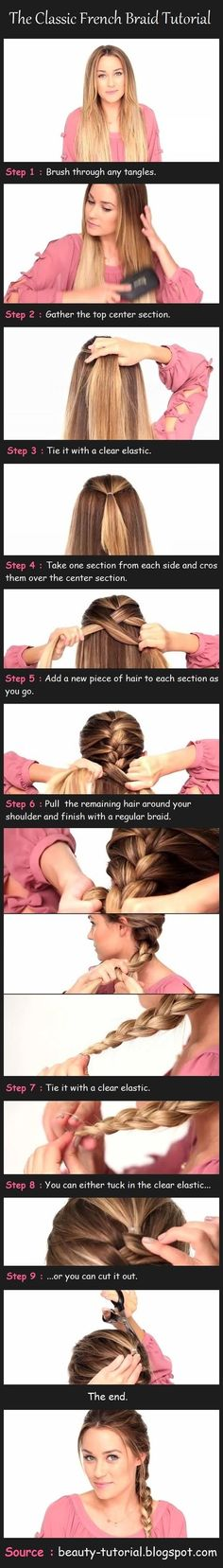 DIY Braided Hair Tutorials for Winter The Classic French Braid Step-By-Step Pictorial - It's all about using a clear plastic hair tie!The Classic French Braid Step-By-Step Pictorial - It's all about using a clear plastic hair tie! My Hairstyle, Pretty Hairstyles, Braided Hairstyles, Sport Hairstyles, Wedding Hairstyles, Makeup Hairstyle, Hairstyle Ideas, Easy Little Girl Hairstyles, Princess Hairstyles