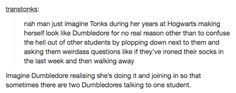 "And this thing that Tonks definitely did. | 21 Hilarious ""Harry Potter"" Tumblr Posts That Are Just Magical"