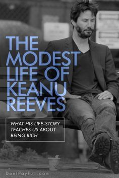 The Modest Life of Keanu Reeves: What His Life-Story Teaches Us about Being Rich Keanu Reeves is one of the most modest stars from Hollywood. He kept living like a normal person, even if he is wealthy and famous. John Wick, Keanu Reeves Quotes, Keanu Reeves Sad, Keanu Reeves House, Vie Simple, Little Buddha, Keanu Charles Reeves, Normal Person, Faith In Humanity