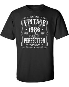 30th Birthday Gift For Men and Women - Vintage 1986 Aged To Perfection Mostly Original Parts T-shirt Gift idea. More colors available N-1986