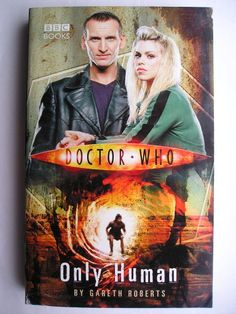 "The novel ""Only Human"" by Gareth Roberts was published for the first time in 2005. Cover by BBC / www.hen.uk.com for a British edition. Click to read a review of this novel!"