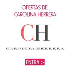 #ofertas y #descuentos de Carolina Herrera