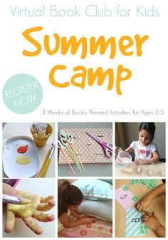 Virtual Book Club for Kids Summer Camp.  3 Weeks of Summer fun with Kids Ages 2-5. Starts July 28 to August 17.  Exclusive Online Community hosted by 3 teachers sharing book themed activities for kids this summer.