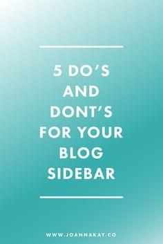 Are you making these classic blog sidebar mistakes? Check out my post on 5 Do's…