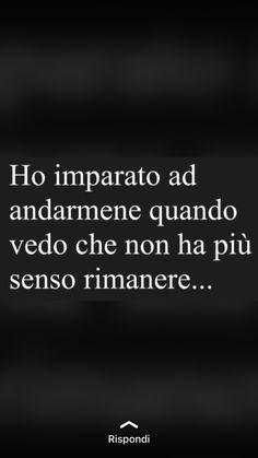 Italian Phrases, Italian Quotes, Funny Phone Wallpaper, Wallpaper Quotes, Tumblr Quotes, Life Quotes, My Emotions, Feelings, Cute Phrases