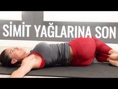 Simit Bölgesi Yağlarına Son (Zayıflama Egzersizleri) - YouTube