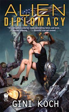 """Alien Diplomacy (Katherine """"Kitty"""" Katt, #5)"""