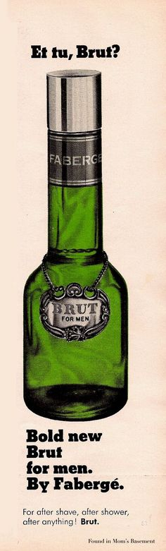 Brut - My dad's choice of aftershave. Loved the smell of this. - Brut is launched in 1964 by Fabergé My Childhood Memories, Great Memories, Nostalgia, Vintage Advertisements, Vintage Ads, Vintage Style, Just In Case, Just For You, Old Ads
