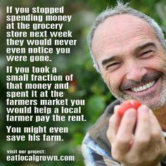 Shop farmers' markets...save a farm!