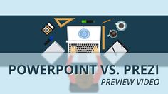 PowerPoint vs. Prezi