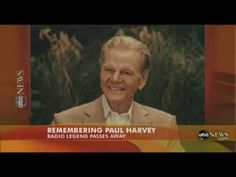 """Paul Harvey --radio news personality -- one of America's most familiar voices. * * * * * The """"most listened to man"""" in broadcasting passed away Saturday -- F. Paul Harvey, Tulsa Oklahoma, The Orator, Faith Hope Love, Love And Respect, Passed Away, Ted Talks, Abc News, Common Sense"""