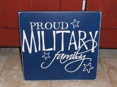 Proud Military Family sign.  via Etsy.