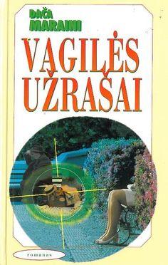 Maraini, Dača Vagilės užrašai : romanas. - Vilnius, 1994. - 233 p.