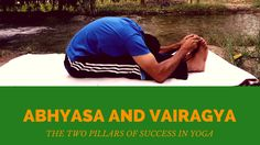 Our Yoga Professors sharing the special insight on healthy lifestyle. Yoga can learn more in our yoga courses like Yoga Teacher Training (Yoga Vacations and Yoga Retreat) Learn more with us  http://aksharayogaschool.com/abhyasa-and-vairagya-the-two-pillars-of-success-in-yoga/ #Yoga #Asana #HealthyLife #India #YogainIndia