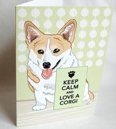 http://www.etsy.com/listing/73210184/keep-calm-corgi-greeting-card?ref=pr_faveitems