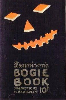Vintage Halloween Book ~ Dennison's Bogie Book ©1922