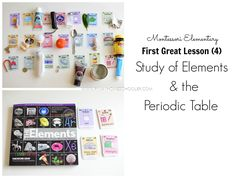 First Great Lesson (4):  Study of Elements and the Periodic Table