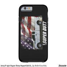 2013 F-350 Super Duty SuperCab XL Long Bed Tough iPhone 6 Case