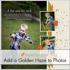 Golden Fall Photos   Digi Scrap Tutorial @ DigitalScrapper.com Let me show you how to enhance those wonderful fall photos with a little autumn glow and haze by adding just a couple of adjustment layers. http://digitalscrapper.com/blog/fall-photos/ 