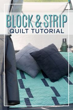 Make an Easy Block & Strip Quilt with Jenny Doan and Rob Appell!